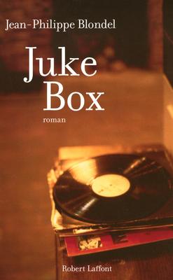 blondel - [Blondel, Jean-Philippe] Juke Box Juke_b12