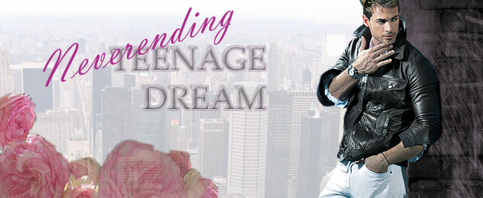 Neverending Teenage Dream Kap210