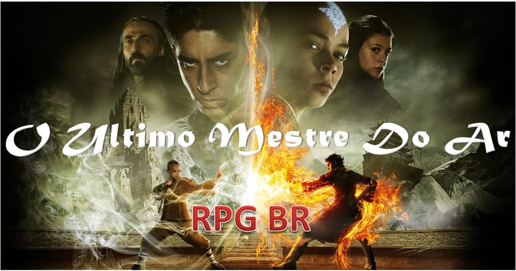 O Ultimo Mestre do Ar RPG BR