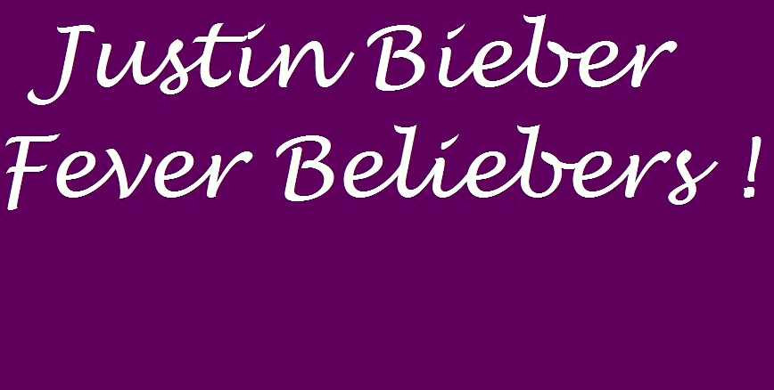 JustinBieberFeverBelieberfanclub