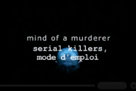 SERIAL KILLERS mode emploi ( 3 tomes )  Serial10