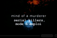 SERIAL KILLERS mode emploi ( 3 tomes )  Serial12