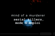 SERIAL KILLERS mode emploi ( 3 tomes )  Serial14