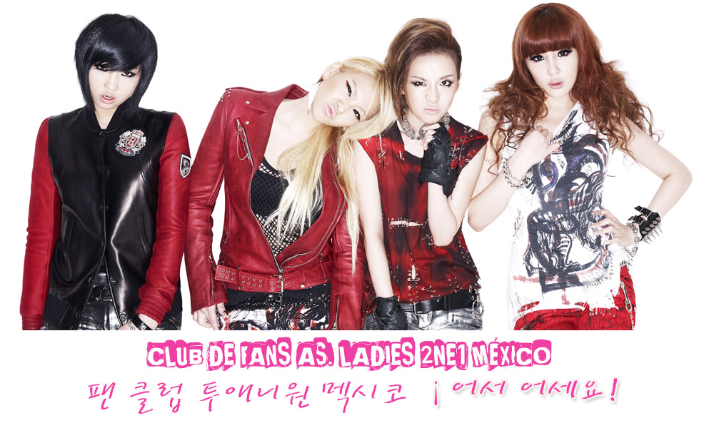 AS. LADIES 2NE1 MÉXICO