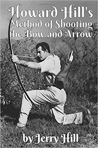 "Nouveau livre ""Howard Hill's Method of Shooting"" 51siyu10"