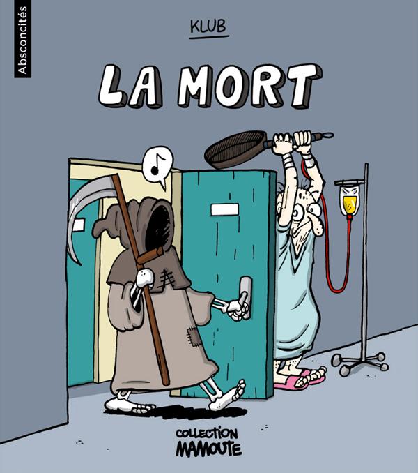 Humour Spirituel (ou presque) - Page 30 La_mor10
