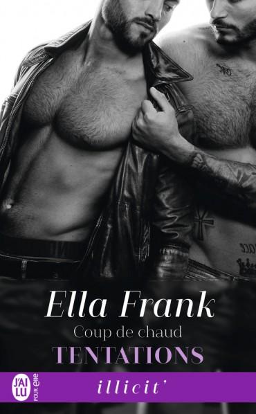 Tentations - Tome 4 : Coup de chaud de Ella Frank -9782221