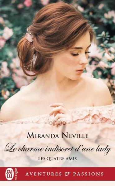 Les quatre amis - Tome 1 : Le charme indiscret d'une lady de Miranda Neville -9782239