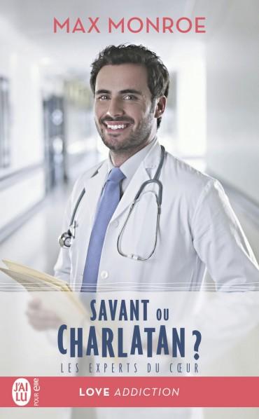 Les experts du coeur - Tome 3 : Savant ou charlatan ? de Max Monroe -9782241
