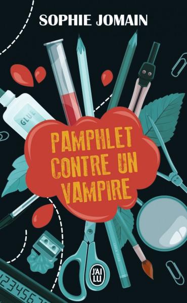 Pamphlet contre un vampire de Sophie Jomain -9782243