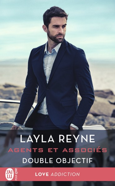 Agents et associés - Tome 4 : Double objectif de Layla Reyne -9782257