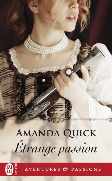 Étrange passion de Amanda Quick -9782258