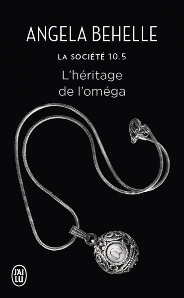 La Société - Tome 10.5 : L'héritage de l'Oméga de Angela Behelle -xxxxx17