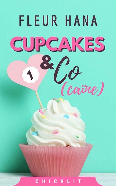Cupcakes & Co(caïne) #1 de Fleur Hana 15868310