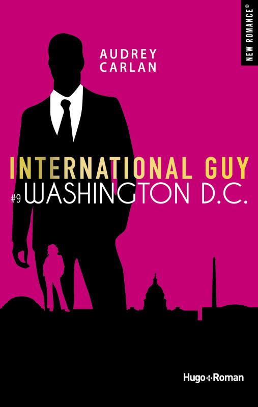 International Guy - Tome 7 à 9 : Londres, Berlin, Washington D.C de Audrey Carlan 2018_n13