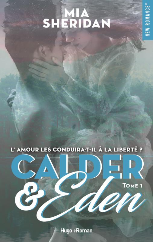 Calder & Eden - Tome 1 de Mia Sheridan 2019_010