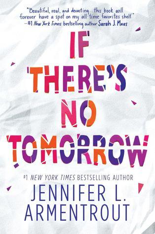 If there's no tomorrow de Jennifer L. Armentrout 34225410