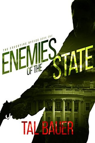 The executive office - Tome 1 : Enemies of the state de Tal Bauer 34664610