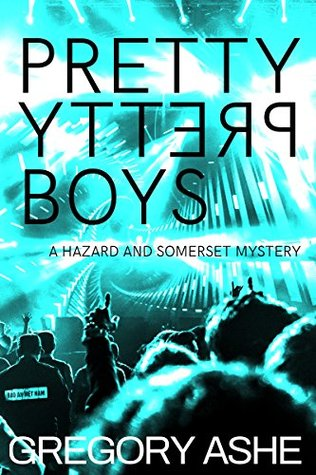 Hazard & Somerset - Tome 1 : Pretty pretty boys de Gregory Ashe 36623110