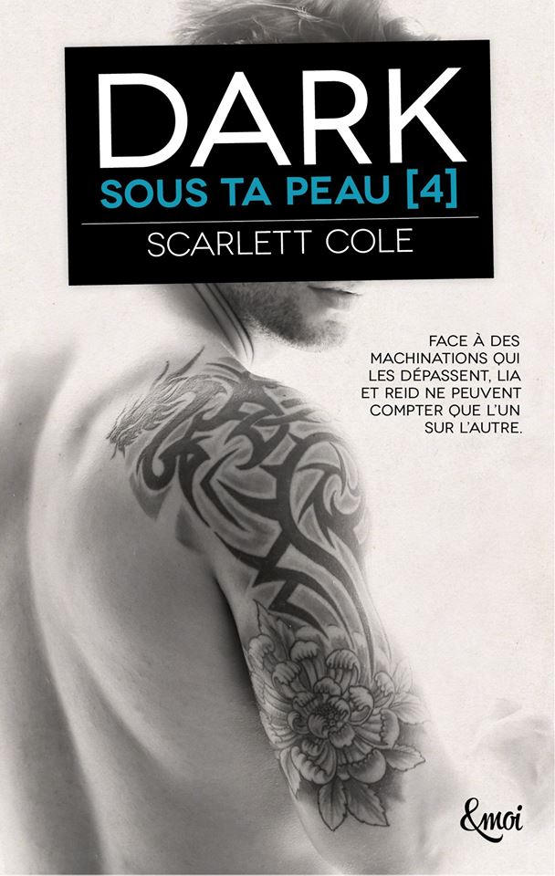 Sous ta peau - Tome 4 : Dark de Scarlett Cole 40673310