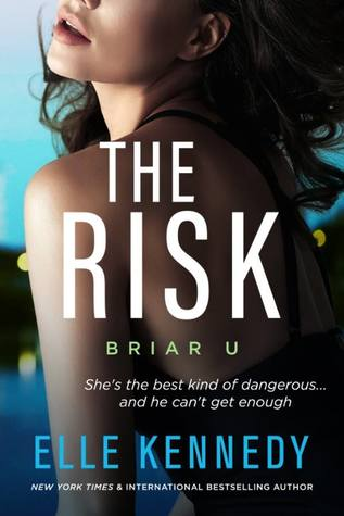 Briar U - Tome 2 : The risk de Elle Kennedy 41032110