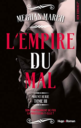 Mount Serie - Tome 3 : L'empire du mal de Meghan March 415zih10