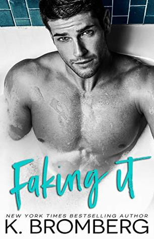 Faking it de K. Bromberg 41829210