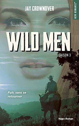 Wild Men - Saison 3 de Jay Crownover 41cf5310