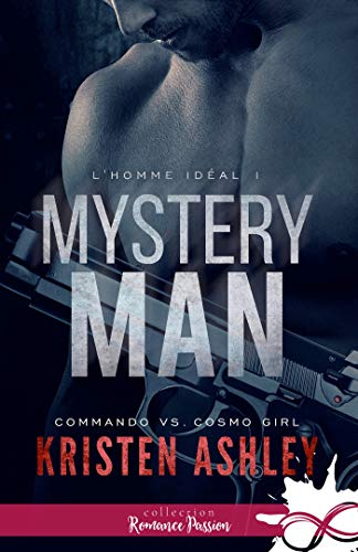 L'homme idéal - Tome 1 : Mystery Man de Kristen Ashley 41fqib10