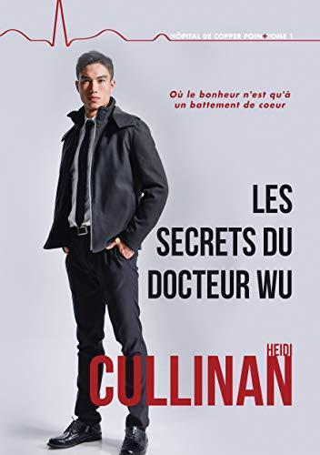 Hôpital de Copper Point - Tome 1 : Les secrets du Docteur Wu de Heidi Cullinan 41nhgt10