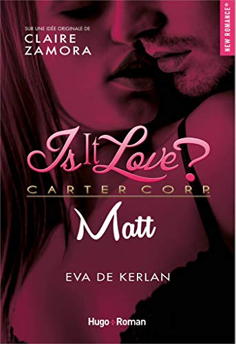 Is it love ? - Tome 2 : Matt de Eva de Kerlan 41sjlg10