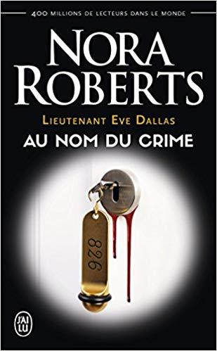 Lieutenant Eve Dallas - Tome 12 : Au nom du crime de Nora Roberts 41vzhn10
