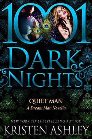 Dream Man - Tome 4.5 : Quiet man de Kristen Ashley 43206510