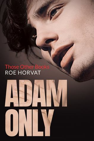 Those other books - Tome 2 : Adam only de Roe Horvat 45297711