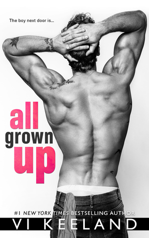 All grown up de Vi Keeland 45456411