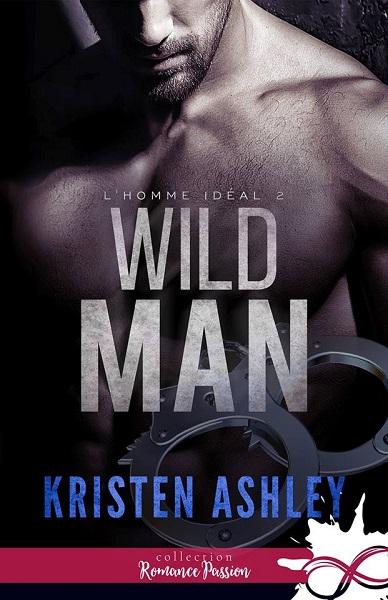 idéal - L'homme idéal - Tome 2 : Wild Man de Kristen Ashley 51393310