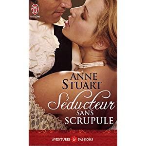 Séducteur sans scrupule de Anne Stuart 513xuz10