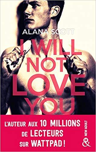 I will not love you de Alana Scott 51aa7210