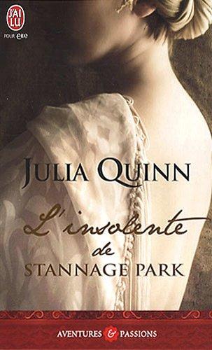 l insolente de stannage park - Blydon - Tome 3 : L'insolente de Stannage Park de Julia Quinn  51apu411