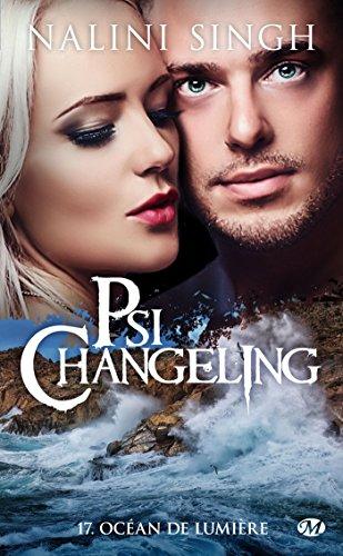 Psi-Changeling - Tome 17 : Océan de lumière de Nalini Singh 51m6js10