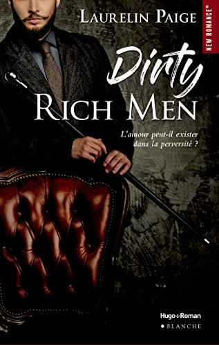 Dirty Duet - Tome 1 : Dirty rich men de Laurelin Paige 51nlku10
