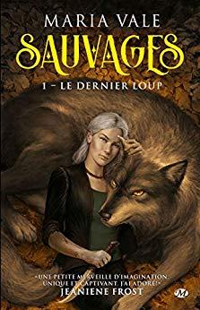 Sauvages - Tome 1 : Le dernier loup de Maria Vale 51ns-i10