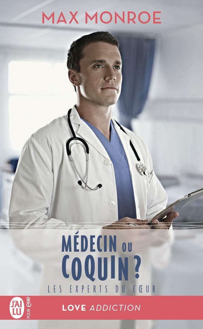 Les experts du coeur - Tome 2 : Médecin ou coquin ? de Max Monroe 51pakc10