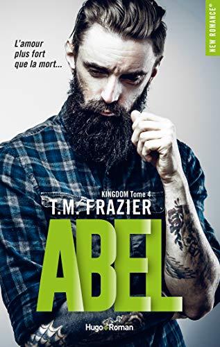 Kingdom - Tome 4 : Abel de T.M Frazier 51rkun10