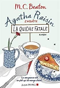 Agatha Raisin enquête - tome 1 : La quiche fatale de M.C. Beaton 51txlw10