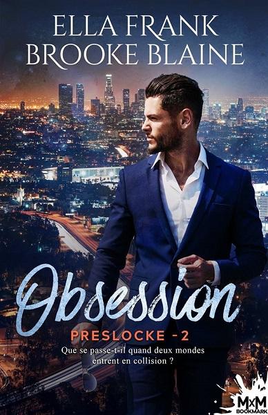 Locked - PresLocke - Tome 2 : Obsession de Ella Frank et Brooke Blaine 54799710