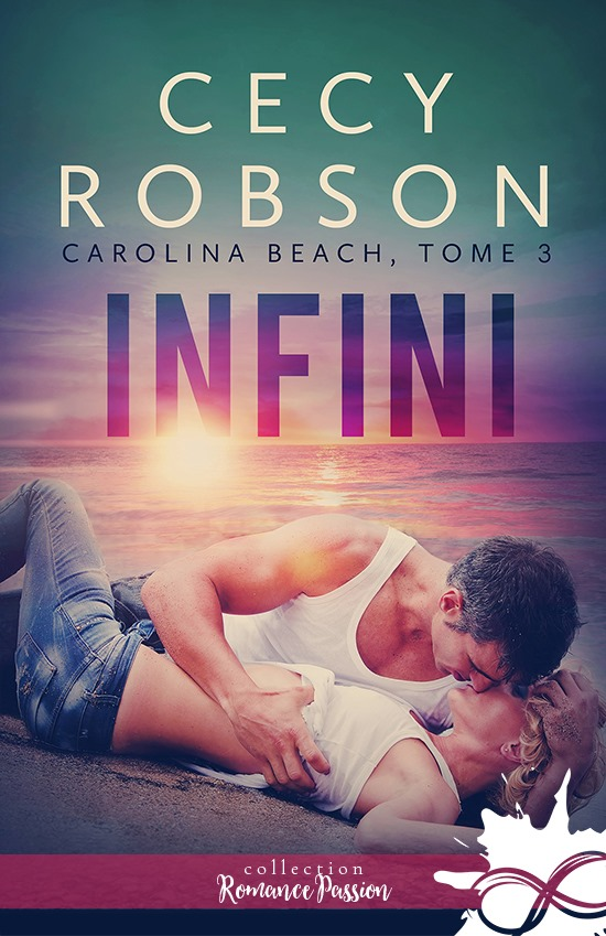 Carolina Beach - Tome 3 : Infini de Cecy Robson 60826410