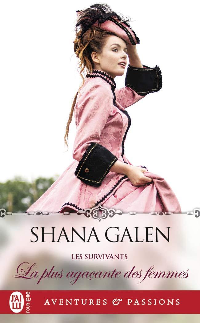 Les survivants - Tome 2 : La plus agaçante des femmes de Shana Galen 6151xv10