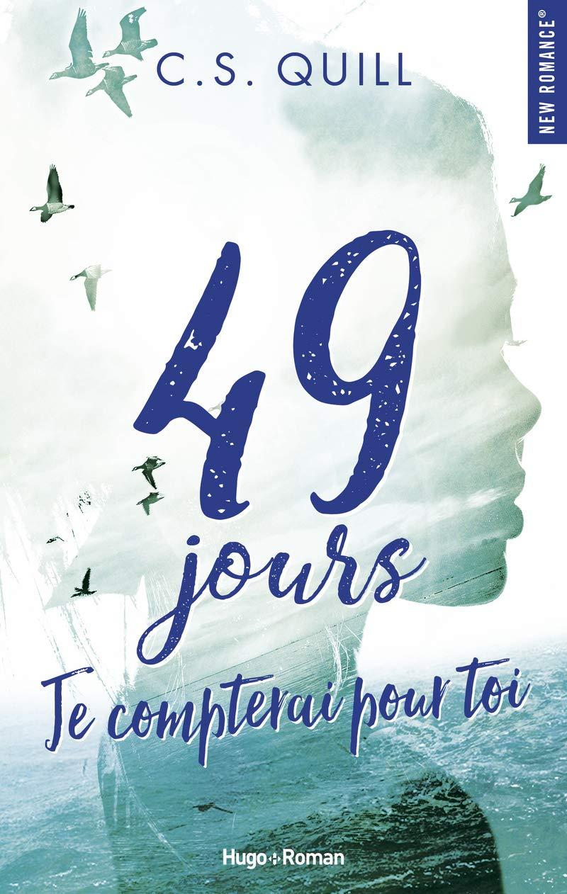 49 jours, je compterai pour toi de C.S. Quill 617rtx10
