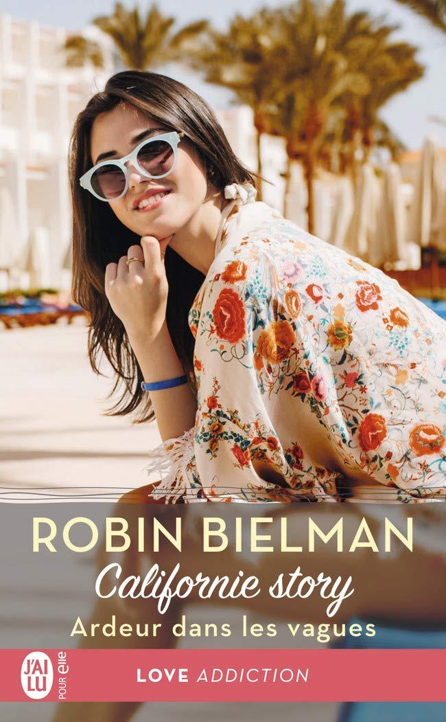 Californie story - Tome 2 : Ardeur dans les vagues de Robin Bielman 6182av10